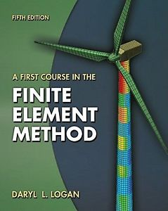 A First Course in the Finite Element Method (5 ED)
