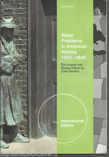 Major Problems in American History 1920 1945 Documents and Essays (2 ED) Gordon