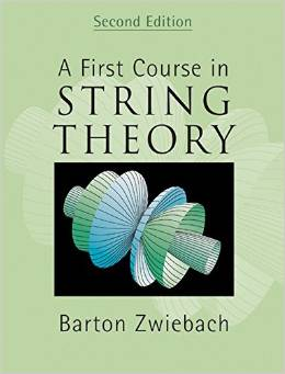 A First Course in String Theory (2 ED) Zwiebach
