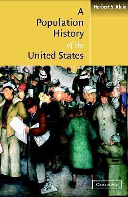 A Population History of the United States by Herbert S Klein 0521788102 US ED