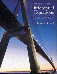 A First Course in Differential Equations 5 ED by Dennis G Zill 0534373887 US ED