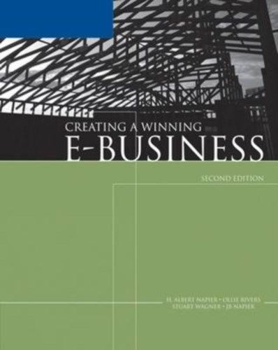 Creating a Winning E Business (2 ED) Wagner
