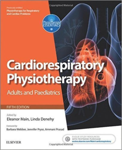 Cardiorespiratory Physiotherapy 5 ED by Eleanor Main 0702047317