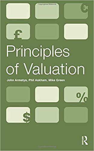 Principles of Valuation 1 ED by John Armatys 0728205688
