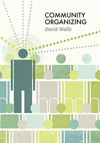 Community Organizing by David S Walls 0745663206 US ED