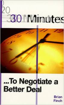 30 Minutes to Negotiate a Better Deal 1 ED by 0749426667