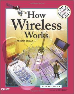 How Wireless Works (2 ED) Gralla 0789733447
