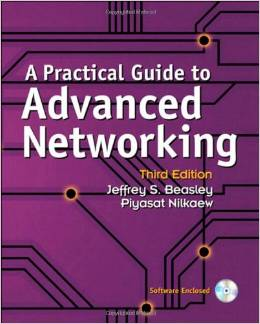 A Practical Guide to Advanced Networking (3 ED) Beasley