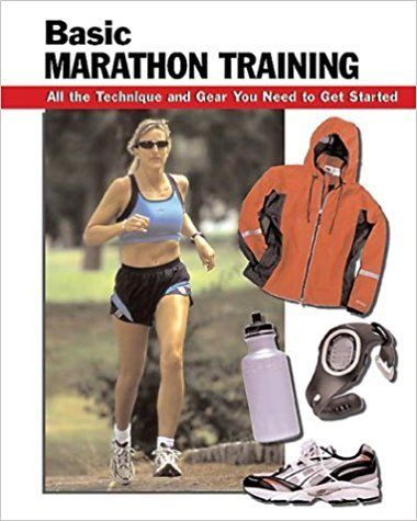 Basic Marathon Training by Leigh Ann Chow 0811731146