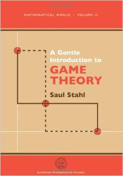 A Gentle Introduction to Game Theory (Vol 13) by Saul Stahl