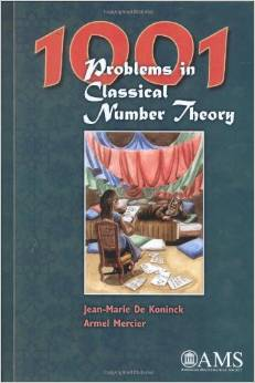 1001 Problems in Classical Number Theory by Jean Marie De Koninck