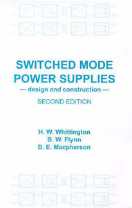 Switched Mode Power Supplies 2 ED Vol 2 by Brian W Flynn 0863802036