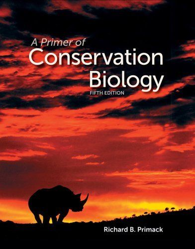 A Primer of Conservation Biology 5 ED by Richard B Primack 0878936238 US ED