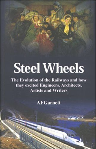 Steel Wheels by A F Garnett 0955025702