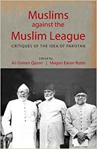 Muslims against the Muslim League by Ali Usman Qasmi 1107166632
