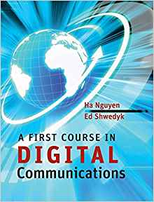 A First Course in Digital Communications by Ed Shwedyk 1107652804