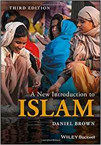A New Introduction to Islam 3 ED by Daniel W Brown 1118953460 US ED