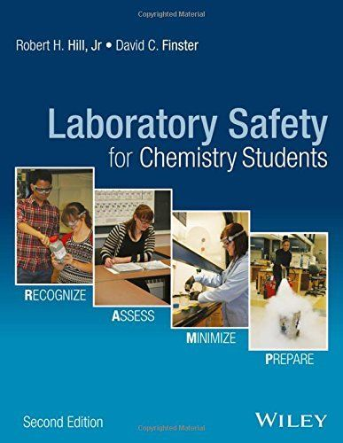 Laboratory Safety for Chemistry Students 2 ED by Robert H Hill 1119027667 US ED