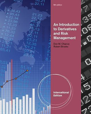 An Introduction to Derivatives and Risk Management 9 ED by Don M Chance 1133190219 EM