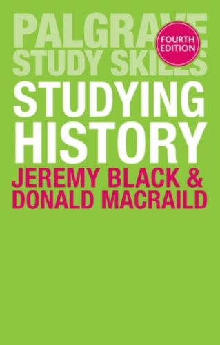 Studying History 4 ED by Donald M MacRaild 1137478594 US ED