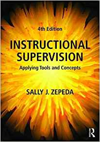 Instructional Supervision 4 ED by Sally J Zepeda 1138649341 US ED