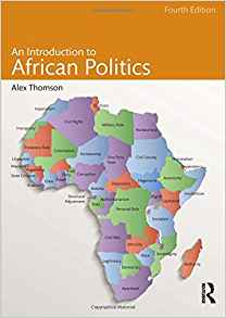 An Introduction to African Politics 4 ED by Alex Thomson 113878284X US ED