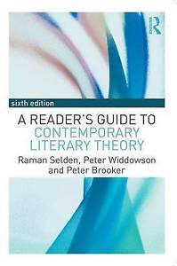 A Readers Guide to Contemporary Literary Theory 6 ED by Raman Selden 113891746X US ED