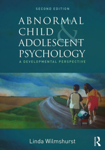Abnormal Child and Adolescent Psychology 2 ED by Linda Wilmshurst 1138960500 US ED