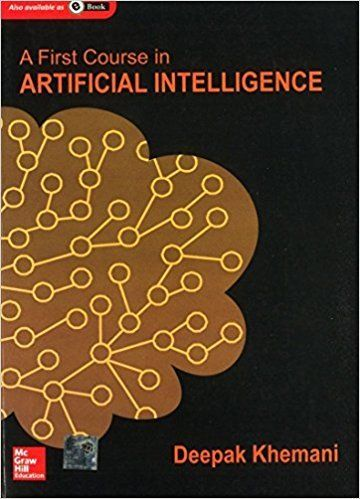 A First Course in Artificial Intelligence 1 ED by Deepak Khemani 1259029980