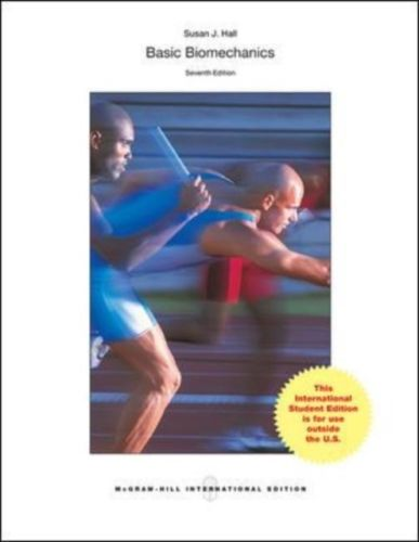 Basic Biomechanics 7 ED by Susan J Hall 1259095533 EM