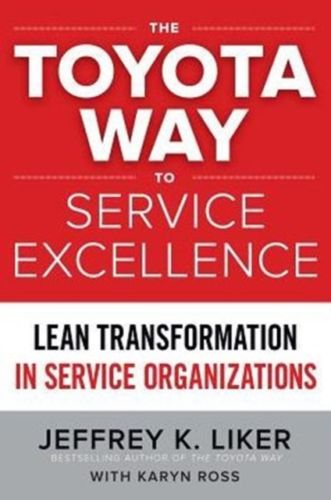 Toyota Way to Service Excellence 1 ED by Karyn Ross 1259641104