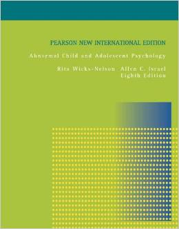 Abnormal Child and Adolescent Psychology (8 ED) Wicks Nelson