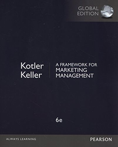 A Framework for Marketing Management 6 ED by Philip Kotler 1292093145 EM
