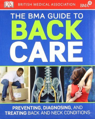 BMA Guide to Back Care by Dk 1405364297