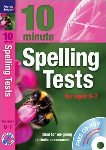 Ten Minute Spelling Tests for ages 6 to 7 by Andrew Brodie 1408110857
