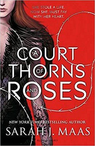 A Court of Thorns and Roses by Sarah J Maas 1408888181