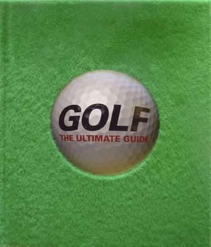 Golf The Ultimate Guide by Dorling Kindersley 1409356582