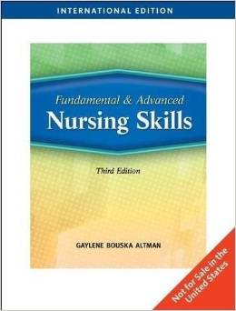 Fundamental and Advanced Nursing Skills (3 ED) Altman