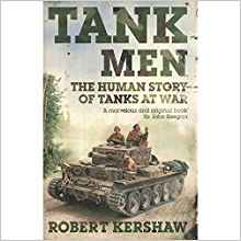 Tank Men by Robert Kershaw 144471483X