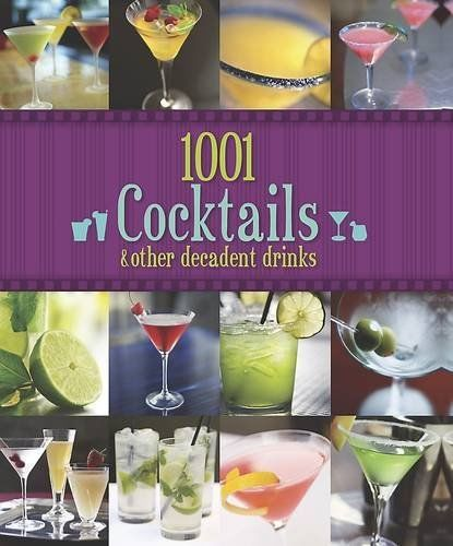 1001 Cocktails by Parragon 1445444143