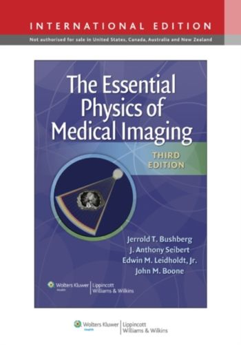 The Essential Physics of Medical Imaging 3 ED by Edwin M Leidholdt 1451118104