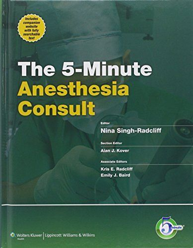 5 Minute Anesthesia Consult by Nina Singh Radcliff 1451118945 US ED