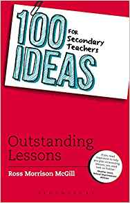100 Ideas for Secondary Teachers by Ross Morrison McGill 147290530X US ED