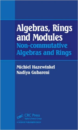 Algebras Rings and Modules by Michiel Hazewinkel 1482245035 US ED