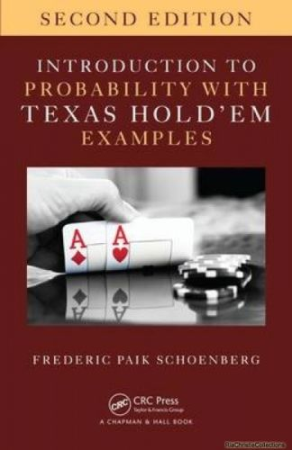 Introduction to Probability with Texas Hold em Examples 2 ED 1498776183 US ED