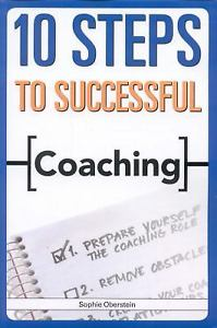 10 Steps to Successful Coaching by Sophie Oberstein 1562865447