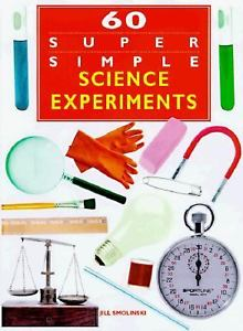 60 Super Simple Science Experiments by Querida L Pearce 1565656881 US ED