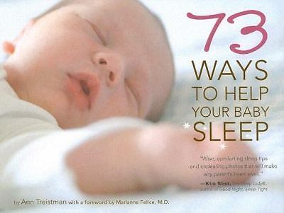 73 Ways to Help Your Baby Sleep by Ann Treistman 1584796251 US ED