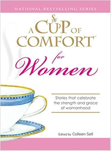 A Cup of Comfort for Women by Colleen Sell 1598696629