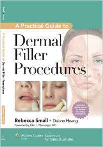 A Practical Guide to Dermal Filler Procedures by Rebecca Small 1609131487 US ED